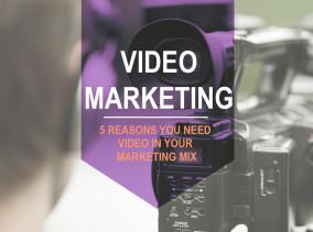 5 Reasons Use Video Marketing